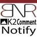New Extension - BNR K2 Comment Notify